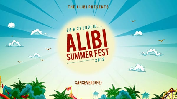 Torna l'Alibi Summer Fest, questa volta a San Severo: il tuo appuntamento estivo con la musica dal vivo