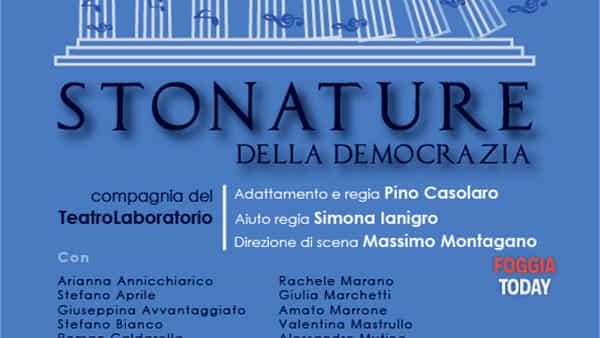 Stonature della democrazia al Teatro Giordano di Foggia