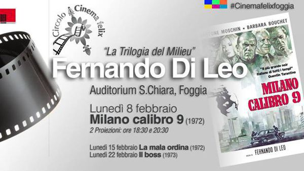 """Con """"Milano Calibro 9"""" parte la retrospettiva su Fernando Di Leo"""