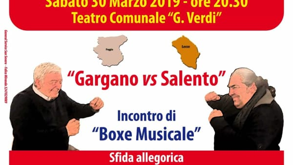 Al Teatro Verdi va in scena la sfida tra Gargano e Salento