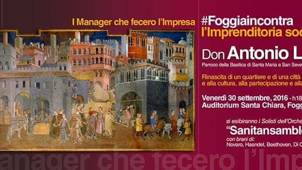 I Manager che fecero l'impresa: Don Antonio Loffredo ospite a Santa Chiara