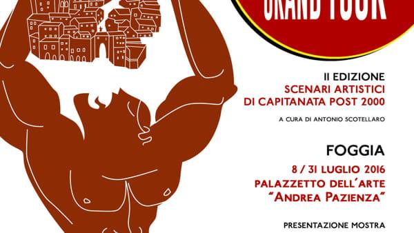 """Torna a Foggia """"Capitanata Grand Tour"""", la collettiva di arte contemporanea"""
