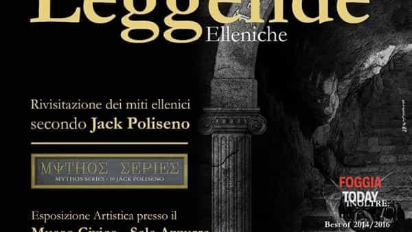 """'Miti e leggende', a Troia la nuova mostra """"epica"""" di Jack Poliseno"""
