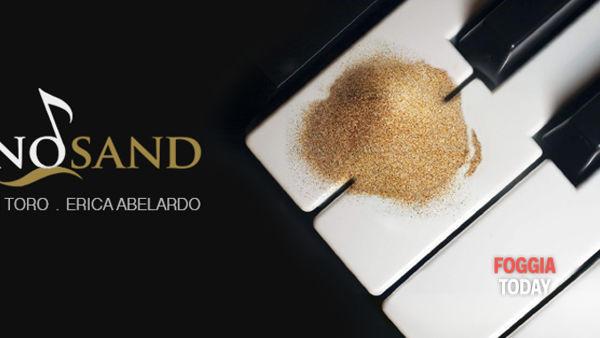 """""""Piano Sand"""": al Mattinata Festival la magia della musica che modella la sabbia"""