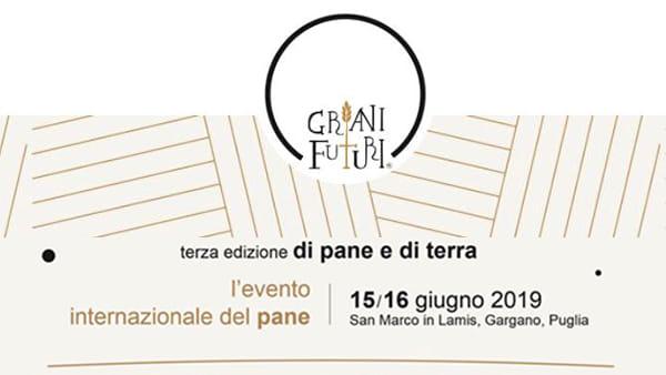 Grani Futuri: terza edizione di Pane e di Terra, l'evento internazionale del pane