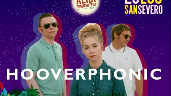 "Hooverphonic a San Severo: gli autori di ""Mad about you"" protagonisti all'Alibi Summer Fest"