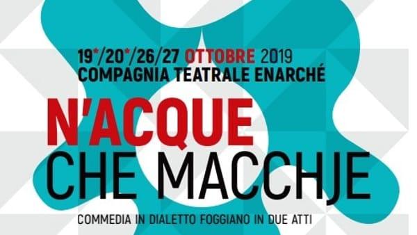 """""""N'acque che macchje"""" dà il via alla nuova stagione Enarché al Teatro Regio"""