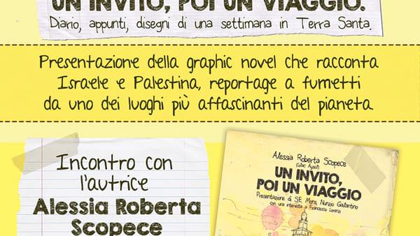 Una graphic novel che racconta il viaggio in Terra Santa. Alessia Scopece presenta il suo libro