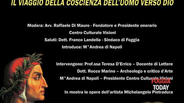 """""""Dante, Michelangelo, Bach. Il viaggio della coscienza dell'uomo verso Dio"""", incontro culturale a Foggia"""